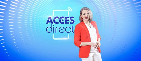 Acces Direct - 6 Septembrie 2019 Reluare Online